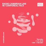 Radio Cambrian Line W/ Corporeal Face: 11-01-18