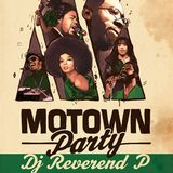 Dj Reverend P @ Motown Party, Djoon, Saturday July 6th, 2013