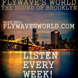 FlyWave's World - The Sound of Brooklyn #154