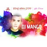 DJ MANGO - GCIRCUIT SONGKRAN 2019 Official Preview Set