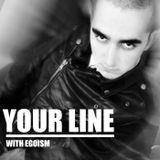 YOUR LINE WITH EGOISM 010 (GUEST AGENT ORANGE)