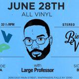 Large Professor / BierWax DJ's (All Vinyl, Live at The Vinyl Room, 6.28.19)