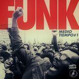FUNK (MEDIO TIEMPO#1)