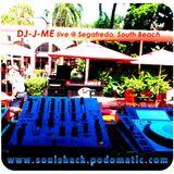 """The Soul Shack"" w/ DJ-J-ME (May 2016) ""DYWB? WarmUp WMC 2016 live @ Segafredo"""