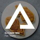 DJCakeMix – Fish Waffle