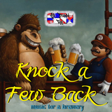 Knock a Few Back - music for a brewery
