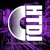 HTDJ : Podcast - Episode 72
