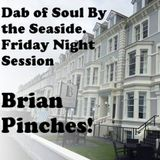 Dab Of Soul Llandudno Weekender 2016 Friday Evening Guest Spot from Brian Pinches