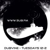 Dubvine ft CfromB Guest Mix SubFM 26/2/13