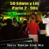 LiveMix: 50 Edwin y Lili, Parte 2 - 90s