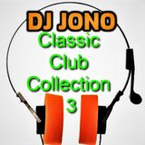 Classic Club Collection 3 - Dj JONO