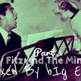 Fawlty Fitz And The Minimal Part 3 Mixed By bIg EEze
