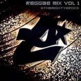 EROCK Reggae/Dancehall Mix 1