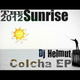 The Sunrise 2012 - Dj Hemut / Colcha EP.