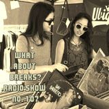 WhatAboutBreaks? No. 107