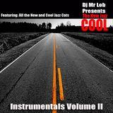 The New Jazz Cool (Instrumentals Volume II)