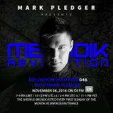 MELODIK REVOLUTION 046 WITH MARK PLEDGER