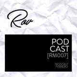 Febrero Podcast [RM007]