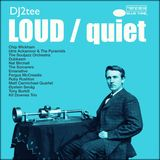 LOUD / quiet
