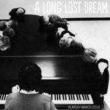HEARSAY MARCH 2016: A LONG LOST DREAM