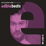 EB079 - Edible Beats - Eats Everything live from Resistance @ Privilege, ibiza (Part 3)