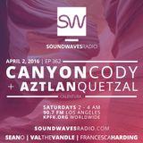 Episode 362 - Canyon Cody and Aztlan Quetzal - April 2, 2016