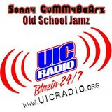 Sonny GuMMyBeArZ - UIC RADIO CHICAGO (Old School Jamz )