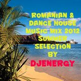 Romanian & Dance house music mix 2012 Summer selection By Djenergy