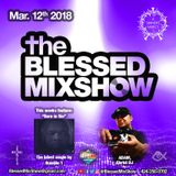 The Blessed MixShow 12MAR2018