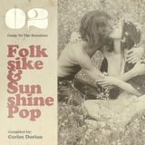 "Folksike & Sunshine Pop - Vol.02 ""Come To The Sunshine"""