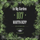Martin Depp - In My Garden Vol 107 @ 13-10-2019