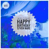 Welcome Happy Birthday S7ven Nare Night Music