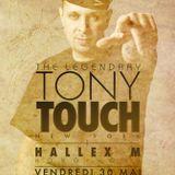Tony Touch LIVE @ O'7 (Bordeaux,Fr) May 30th, 2014