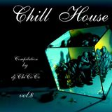 """""CHILL HOUSE""""   compilation vol.8"
