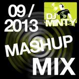 DJ Minty - September 2013 Mashup Mix