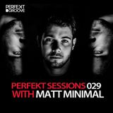 Perfekt Sessions Live With Matt Minimal 029 [Free Download]