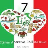 Italian Aperitivo Chill Out  & Bossa vol.7