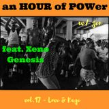 ∆n HOur Of POWer w/ z ∑ n - vol. 16 - love & rage feat. Xeno Genesis