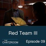 "The ChatzRoom Episode 09: ""Red Team III"""