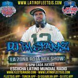LaZonaRojaMixshow (Ep43) @LatinoMundialR @FleetDJRadio @FleetdjsNJ @LatinoFleetdjs @Fleetdjs