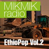 Mikmik Radio EthioPOP Vol.2