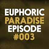 Euphoric Paradise Episode #003   Guest Mix by Airtunes   Euphoric Hardstyle 2016   Goosebumpers