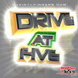 DJ Vinyl Fingers - Rhythm Drive At Five Aired 2-12-16
