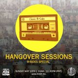 Hangover Sessions 146 - B-Sides Ep. 1 ~ May 13th 2018