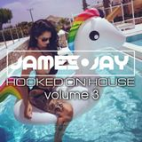 #HookedOnHouse - House Sessions Mix 2017 - Volume 3 (June 003)
