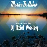 Musica De Antro E.1 - 2016 (Dj Aziel Wesley)
