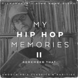 Hip Hop Memories II: Remeber That