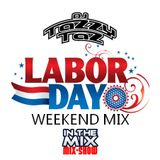 """DJ Tazzy Taz """"In The Mix"""" Mix-Show Labor Day Weekend 2018"""
