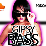 Gipsy Bass (Gipsy Soul - Happy New Year - Podcast 6)