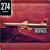 MOST WANTED THE GLOBAL SERIES EPISODE 274  DESEVILLE (limeradio.gr)